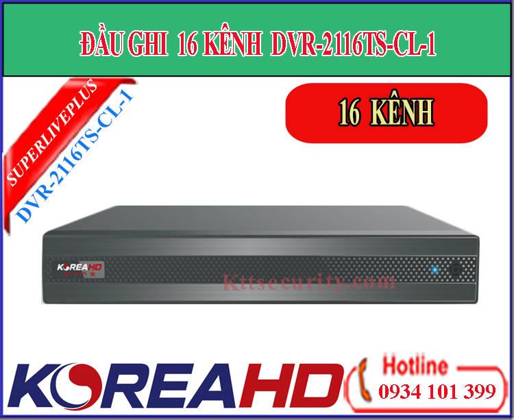 Đầu ghi hình 16 kênh Koreahd DVR-2116TS-CL-1 | DVR-2716TE-C-2 (AHD)
