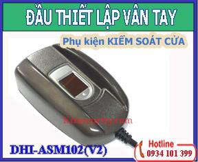 Đầu Thiết lập Vân Tay DHI-ASM102(V2)